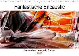 Kalender / Fantastische Encaustic (Wandkalender 2020 DIN A4 quer)
