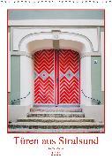 Türen aus Stralsund (Wandkalender 2020 DIN A3 hoch)