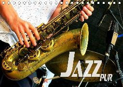 Jazz pur (Tischkalender 2020 DIN A5 quer)