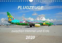 Flugzeuge zwischen Himmel und Erde (Wandkalender 2020 DIN A4 quer)