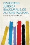 Dissertatio Juridica Inauguralis, De Actione Pauliana