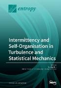 Intermittency and Self-Organisation in Turbulence and Statistical Mechanics