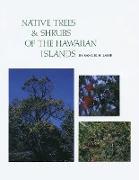 Native Trees and Shrubs of the Hawaiian Islands