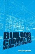 Building Committee Work Step Guidelines