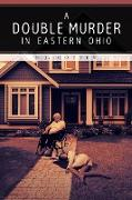 A Double Murder in Eastern Ohio