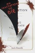 An Invitation to Die