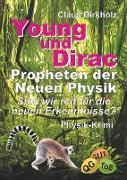 Young und Dirac - Propheten der Neuen Physik