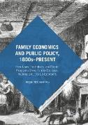 Family Economics and Public Policy, 1800s-Present