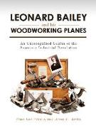 LEONARD BAILY AND HIS WOODWORKCB
