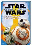 Star Wars™: Der Aufstieg Skywalkers. Das galaktische Buch zum Film