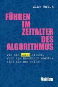 Führen im Zeitalter des Algorithmus