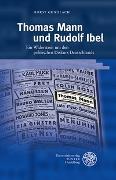 Thomas Mann und Rudolf Ibel