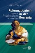 Reformation(en) in der Romania