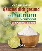 Ganzheitlich gesund mit Natriumbicarbonat