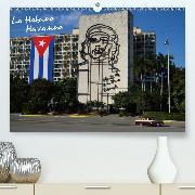 La Habana / Havanna(Premium, hochwertiger DIN A2 Wandkalender 2020, Kunstdruck in Hochglanz)