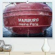 Hamburg meine Perle(Premium, hochwertiger DIN A2 Wandkalender 2020, Kunstdruck in Hochglanz)