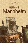 Mitten in Mannheim