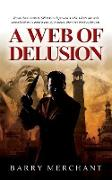 A Web of Delusion