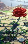 Awakening: Exploring Spirituality, Emergent Creativity, and Reconciliation