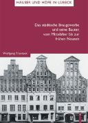 Das städtische Braugewerbe und seine Bauten vom Mittelalter bis zur frühen Neuzeit