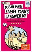DuMont Taschenbuch Sogar mein Kamel fand's langweilig