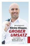 Kleine Klappe GROßER UMSATZ