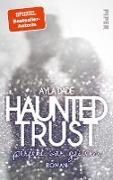 Haunted Trust - Perfekt war Gestern