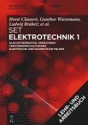 [Set Grundgebiete der Elektrotechnik 1, 13. Aufl.+Arbeitsbuch Elektrotechnik 1, 2. Aufl.]