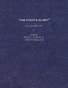 """""""The Stage's Glory"""""""