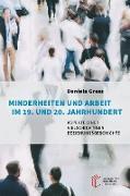 Minderheiten und Arbeit im 19. und 20. Jahrhundert