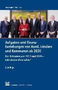 Aufgaben und Finanzbeziehungen von Bund, Ländern und Kommunen ab 2020