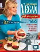 Vegan for Everyone: 160 Family Friendly Recipes with a Delicious, Modern Twist