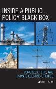 Inside a Public Policy Black Box: Congress, Ferc, and Private Electric Utilities