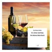 Die Kleine Reihe Bd. 54: In vino veritas