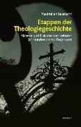 Etappen der Theologiegeschichte