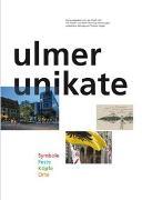 Ulmer Unikate