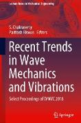 Recent Trends in Wave Mechanics and Vibrations: Select Proceedings of Wmvc 2018