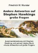 Andere Antworten auf Stephen Hawkings große Fragen