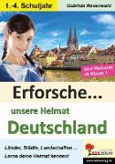 Erforsche ... unsere Heimat Deutschland