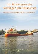 Im Kielwasser der Wikinger und Hanseaten