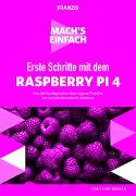 Mach's einfach: Erste Schritte Raspberry Pi 4