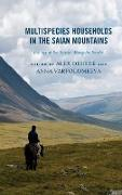Multispecies Households in the Saian Mountains: Ecology at the Russia-Mongolia Border
