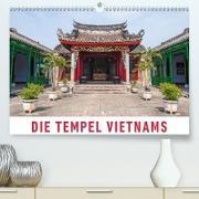 Die Tempel Vietnams(Premium, hochwertiger DIN A2 Wandkalender 2020, Kunstdruck in Hochglanz)