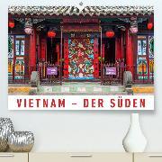Vietnam - Der Süden(Premium, hochwertiger DIN A2 Wandkalender 2020, Kunstdruck in Hochglanz)