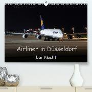 Airliner in Düsseldorf bei Nacht (Premium-Kalender 2020 DIN A2 quer)
