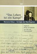 """""""Das Leben ist ein Kampf"""": Marianne Elikan - Verfolgte des Nazi-Regimes"""