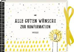 Geldkuvert-Geschenkbuch - Alle guten Wünsche zur Konfirmation