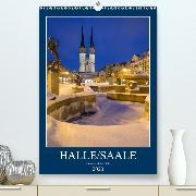 Halle/Saale - Meine Stadt im Licht(Premium, hochwertiger DIN A2 Wandkalender 2020, Kunstdruck in Hochglanz)