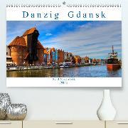 Danzig Gdansk (Premium-Kalender 2020 DIN A2 quer)(Premium, hochwertiger DIN A2 Wandkalender 2020, Kunstdruck in Hochglanz)