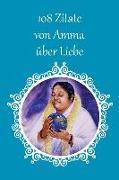 108 Zitate von Amma über Liebe